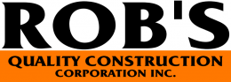 Rob's Quality Construction Corporation Inc